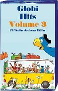 Cover-Bild zu Die schönsten Globi-Hits Volume 3 MC