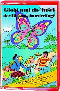 Cover-Bild zu Globi und die Insel der Riesenschmetterlinge Bd. 72 MC von Müller, Walter Andreas (Gelesen)