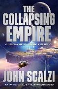Cover-Bild zu The Collapsing Empire (eBook) von Scalzi, John