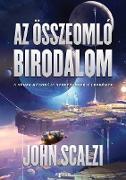 Cover-Bild zu Az összeomló birodalom (eBook) von Scalzi, John