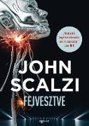 Cover-Bild zu Fejvesztve (eBook) von Scalzi, John