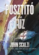 Cover-Bild zu Pusztító tuz (eBook) von Scalzi, John