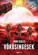 Cover-Bild zu Vörösingesek (eBook) von Scalzi, John