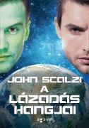 Cover-Bild zu A lázadás hangjai (eBook) von Scalzi, John
