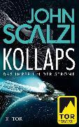 Cover-Bild zu Kollaps - Das Imperium der Ströme 1 (eBook) von Scalzi, John