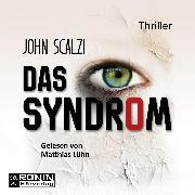 Cover-Bild zu Das Syndrom (Ungekürzt) (Audio Download) von Scalzi, John