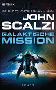 Cover-Bild zu Galaktische Mission (eBook) von Scalzi, John
