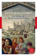 Cover-Bild zu Die Kultur der Renaissance in Italien von Burckhardt, Jacob