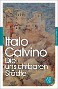 Cover-Bild zu Die unsichtbaren Städte von Calvino, Italo