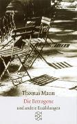 Cover-Bild zu Sämtliche Erzählungen in vier Bänden Die Betrogene von Mann, Thomas