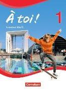 Cover-Bild zu À toi! 1. Vierbändige Ausgabe. Grammatikheft von Gregor, Gertraud