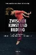 Cover-Bild zu ZWISCHEN Kunst und Bildung von Westphal, Kristin (Hrsg.)