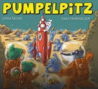 Cover-Bild zu Pumpelpitz ufem Mond von Fankhauser, Simu