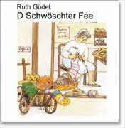 Cover-Bild zu D Schwöschter Fee (CD) von Güdel, Ruth