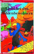 Cover-Bild zu Globi bei den Höhlenbewohnern Bd. 49 MC von Müller, Walter Andreas (Gelesen)