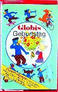 Cover-Bild zu Globis Geburtstag Bd. 60 MC von Müller, Walter Andreas (Gelesen)