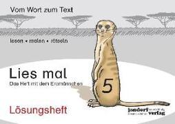 Cover-Bild zu Lies mal 5 - Das Heft mit dem Erdmännchen. Lösungsheft von Wachendorf, Peter