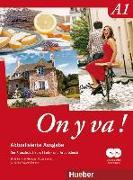 Cover-Bild zu On y va ! A1. Aktualisierte Ausgabe. Lehr- und Arbeitsbuch mit komplettem Audiomaterial von Bernstein-Hodapp, Birgit