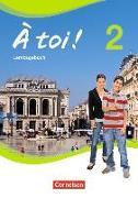 Cover-Bild zu À toi! 2. Vier- und fünfbändige Ausgabe. Lerntagebuch von Herzog, Walpurga