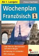 Cover-Bild zu Wochenplan Französisch / ab 1. Lernjahr von Thierfelder, Prisca