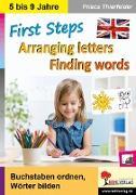Cover-Bild zu First Steps - Arranging letters, Finding words von Thierfelder, Prisca