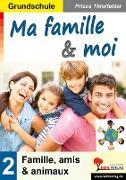 Cover-Bild zu Ma famille & moi / Grundschule (eBook) von Thierfelder, Prisca