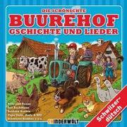 Cover-Bild zu Die schönschte Buurehof Gschichte und Lieder