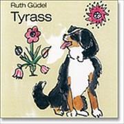 Cover-Bild zu Tyrass von Güdel, Ruth