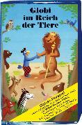 Cover-Bild zu Globi im Reich der Tiere Bd. 21 MC von Müller, Walter Andreas (Gelesen)