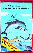 Cover-Bild zu Globis Abenteuer auf dem Meeresgrunde Bd. 25 MC von Müller, Walter Andreas (Gelesen)