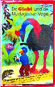 Cover-Bild zu Globi und der Madagaskar-Vogel Bd. 63 MC von Müller, Walter Andreas (Gelesen)