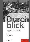 Cover-Bild zu Durchblick Geografie Geschichte - Ausgabe für die Schweiz von Davanzo, Eva