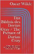 Cover-Bild zu Das Bildnis des Dorian Gray / The Picture of Dorian Gray (eBook) von Wilde, Oscar