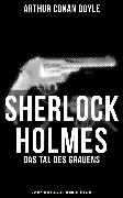 Cover-Bild zu Sherlock Holmes: Das Tal des Grauens (Zweisprachige Ausgabe: Deutsch-Englisch) (eBook) von Doyle, Arthur Conan