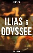 Cover-Bild zu ILIAS & ODYSSEE (Deutsche Ausgabe) (eBook) von Homer
