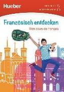 Cover-Bild zu Französisch entdecken. Mon cours de français. Buch mit Audio-CD
