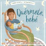 Cover-Bild zu Duérmete, bebé (Hush a Bye, Baby) von Capucilli, Alyssa Satin