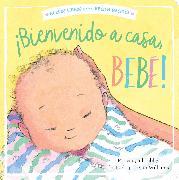 Cover-Bild zu ¡Bienvenido a casa, bebé! (Welcome Home, Baby!) von Tabby, Abigail