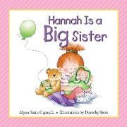 Cover-Bild zu Hannah Is a Big Sister (eBook) von Capucilli, Alyssa Satin