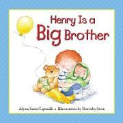 Cover-Bild zu Henry Is a Big Brother (eBook) von Capucilli, Alyssa Satin