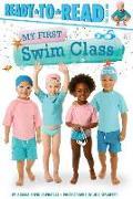 Cover-Bild zu My First Swim Class von Capucilli, Alyssa Satin