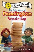 Cover-Bild zu The Adventures of Paddington: Pancake Day! von Capucilli, Alyssa Satin
