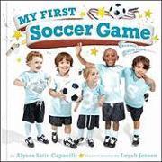 Cover-Bild zu My First Soccer Game von Capucilli, Alyssa Satin