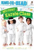 Cover-Bild zu My First Karate Class von Capucilli, Alyssa Satin