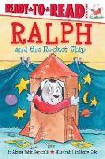 Cover-Bild zu Ralph and the Rocket Ship von Capucilli, Alyssa Satin