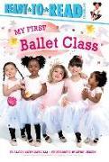 Cover-Bild zu My First Ballet Class von Capucilli, Alyssa Satin