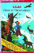 Cover-Bild zu Globi im Nationalpark Bd. 61 MC von Müller, Walter Andreas (Gelesen)
