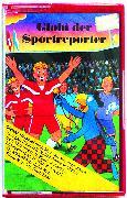 Cover-Bild zu Globi der Sportreporter Bd. 67 MC von Müller, Walter Andreas (Gelesen)