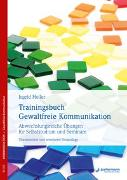 Cover-Bild zu Trainingsbuch Gewaltfreie Kommunikation von Holler, Ingrid