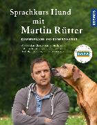 Cover-Bild zu Sprachkurs Hund mit Martin Rütter (eBook) von Rütter, Martin